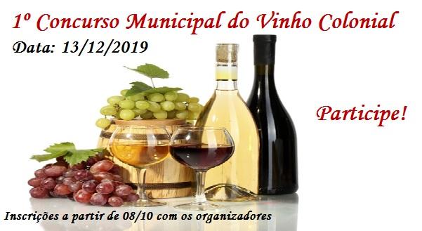 1 º Concurso Municipal do Vinho Colonial